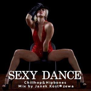 Chillhop & Hipbones [ Sexy Dance ]