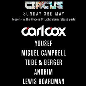 2015-05-03 - Yousef b2b Carl Cox @ Circus, East Village Arts Club, Liverpool (SPTL 193 2015-06-19)