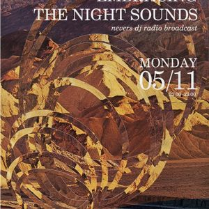 Embracing The Night Sounds [05/11/12]