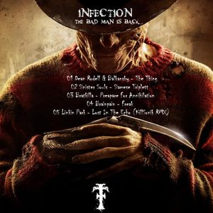 Infection - The Bad Man Is Back