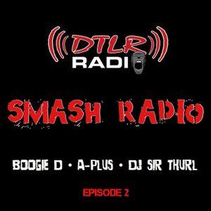 DTLR SMASH RADIO EP #2 PART 2 SPOTLIGHT FORTUNE
