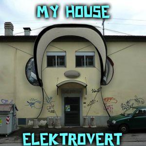 "ELEKTROVERT ""MY HOUSE"" 90's CLASSICS"