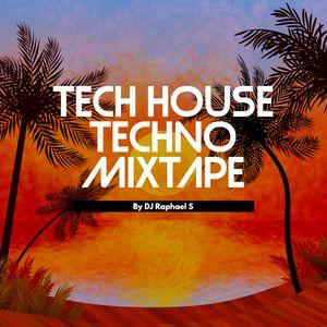 Tech House Mixtape #3 by DJ Raphael S