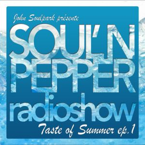 John Soulpark - Soul'n Pepper radioshow EP#26