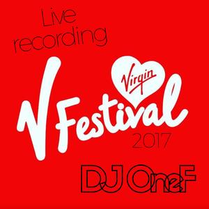 @DJOneF LIVE @ V Festival [House + HipHop]