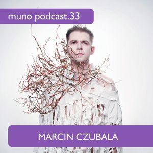 Muno Podcast 33 - Marcin Czubala