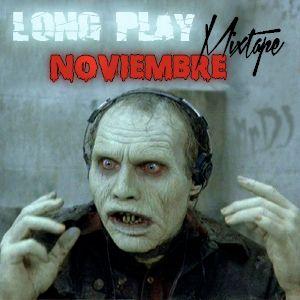 Long Play MIXTAPE Noviembre 2013