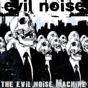 The Evil Noise Machine