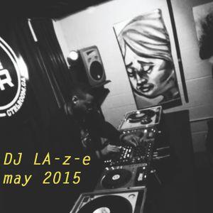 DJ LA-z-e @ CTRL ROOM - May 2015