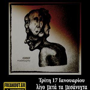 madebygrey - #Grief - 17/01/2017 - Εκπομπή 135