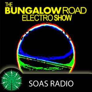 The Bungalow Road Electro Show 1