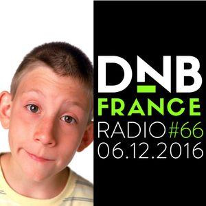 DnB France radio #066 - 6/12/2016 - Hosted by Mc Fly Dj
