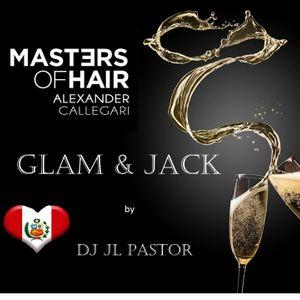 GLAM & JACK  BY DJ JL PASTOR