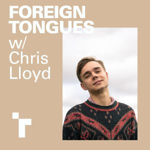 Foreign Tongues with Chris Lloyd - 15 October 2018