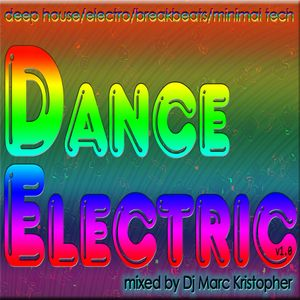 Marcomedia presents... TheDanceElectric v1.0 mixed by Dj Mark Christopher...