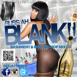 DJ SWIVO X BUSS AH BLANK MIX CD 2013