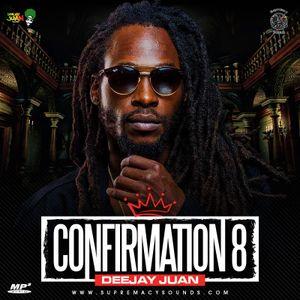 Confirmation Vol 8 by DJ Juan by Supremacy Sounds | Mixcloud