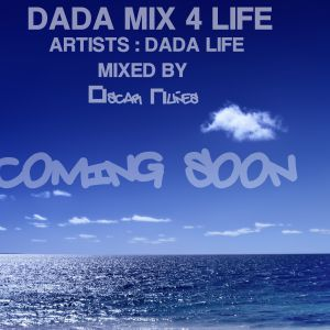 Dada Mix 4 Life (Oscar Nuñes Mix)