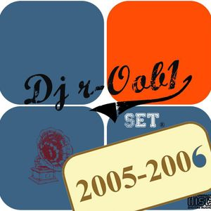Dj r-Oob1 Old School Set ,the best songs dance / house for years 2005-2006