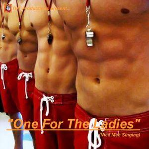 """One For The Ladies (Nice Men Singing)"""