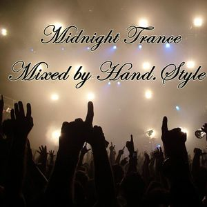 Midnight Trance 027 (TOP 10 January 2013) - Mixed by Hand.Style