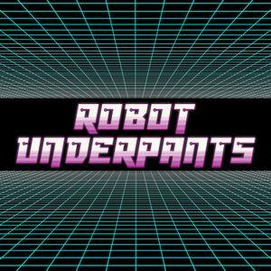 Robot Underpants: 07.29.15 (212)