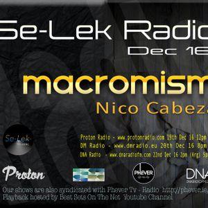 MACROMISM Se lek Radio mix 20th Dec 2016
