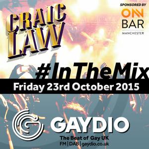 Gaydio #InTheMix - 23rd October 2015