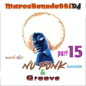 Nu Funk & Groove part 15