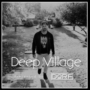Dorf Presents: Deep Village 13