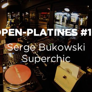 Open-Platines #10 • Serge Bukowski