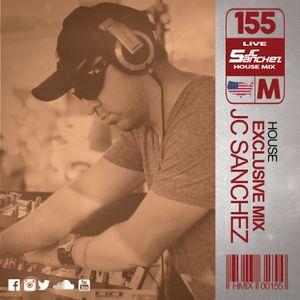 JC SANCHEZ - HOUSE MUSIC SESSION 155 (CLASSICS)