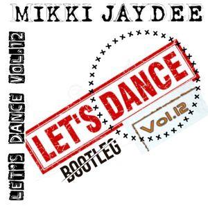 Let's Dance Vol. 12 - Mikki JayDee