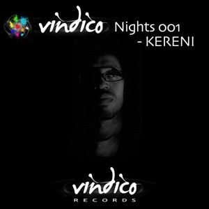 Vindico Nights 001 - Kereni