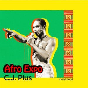 C.j. Plus - Afro Expo (Vinyl Only)