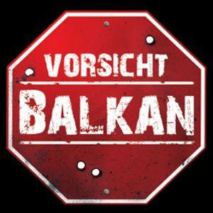 Attention! Balkan!