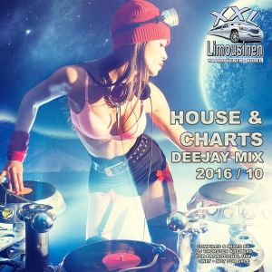 HOUSE & CHARTS DEEJAY MIX - 2016 / 10