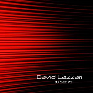 David Lazzari Dj Set P3 Mix
