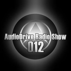 AudioDrive Radio Show 012