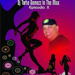Dance with Me- Set episodio X-Dj Toño Gomezz
