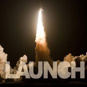 Launch Pt. 2