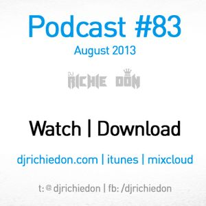 DJ Richie Don - Podcast 83 - August 2013