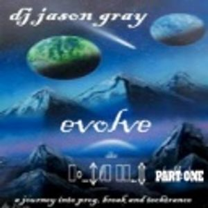 Jason Gray - Evolve 2005 - Progressive house & Breakbeats