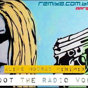 Shoot the Radio Vol.1
