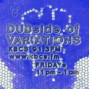 DUBside of VARIATIONS 03.26.2011