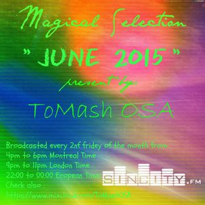 Magical Selection 06.2015 part 1 present by ToMash OSA