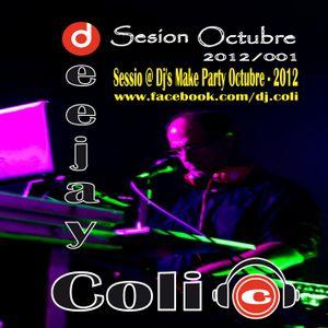 Deejay Coli - Sessio @ Dj's Make Party Octubre - 2012