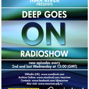 Max River - Radioshow Deep Goes On (002 - 13.01.20