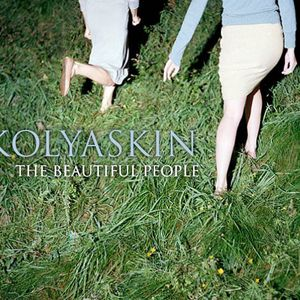 Kolyaskin - The Beautiful People