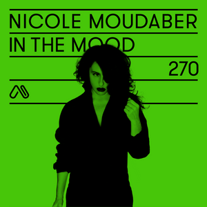 In The MOOD – Episode 270 by Nicole Moudaber